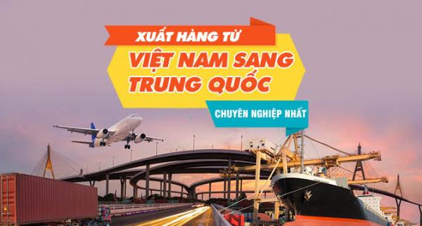 Chuyển hàng hai chiều từ Việt Nam sang Trung Quốc
